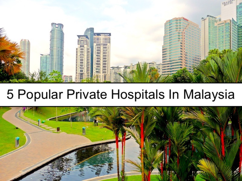 Top Hospitals In Kuala Lumpur For Medical Tourists