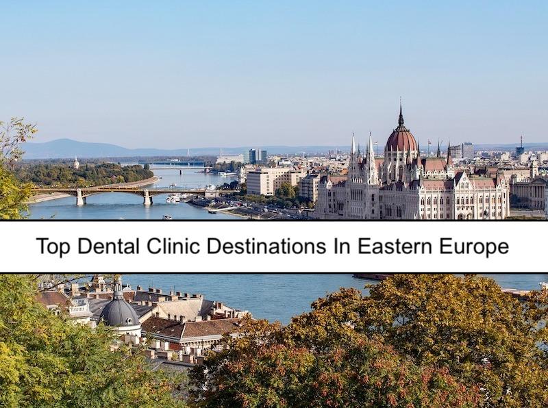 Top Dental Clinics In Hungary, Croatia, Estonia